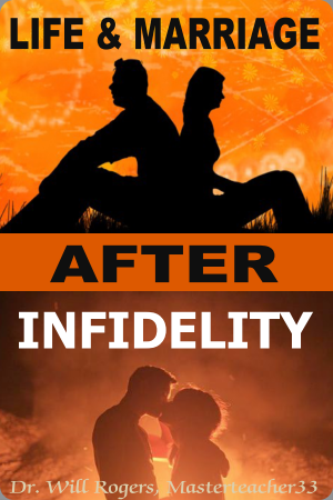 Life and Marriage After Infidelity Book Cover